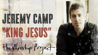 Jeremy Camp - King Jesus
