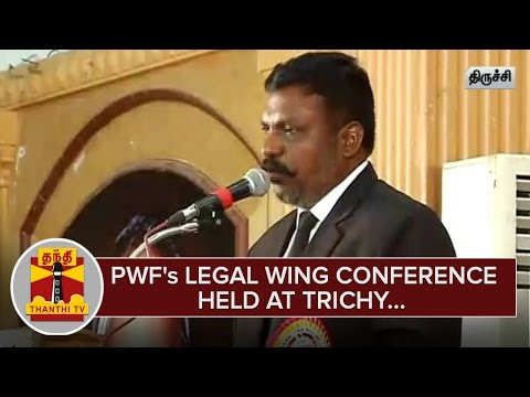 Peoples-Welfare-Fronts-Legal-Wing-Conference-held-at-Trichy--Thanthi-TV