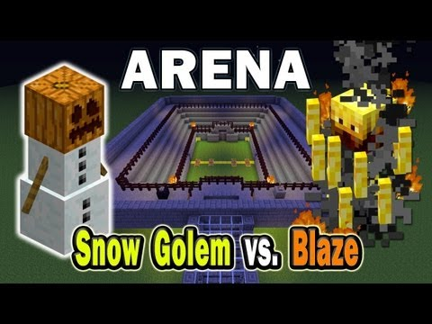 Minecraft Arena Battle Snow Golem vs. Blaze