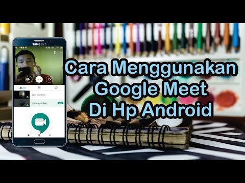cara menggunakan aplikasi google meet di hp android
