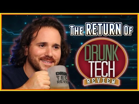 the RETURN of  - Drunk Tech Review