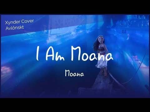 【Xynder Cover】Moana: I Am Moana (The Song of the Ancestors) (Avlönskt)