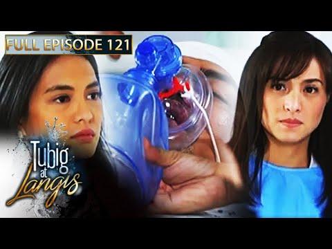 Full Episode 121 | Tubig At Langis