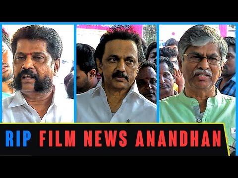 Film-News-Anandhans-Last-respect--M-K-Stalin-Nakkeeran-Gopal-SAC-Bhagyaraj-and-many-pay-homage