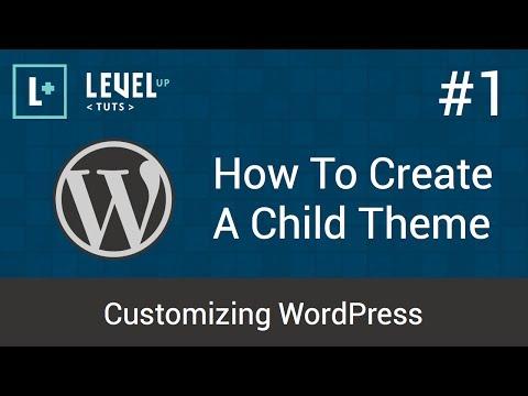Customizing WordPress #1 – How To Create A Child Theme