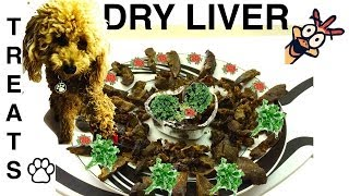 CHICKEN LIVER DRY DOG TREATS - DIY Dog Food - a tutorial by Cooking For Dogs - YouTube