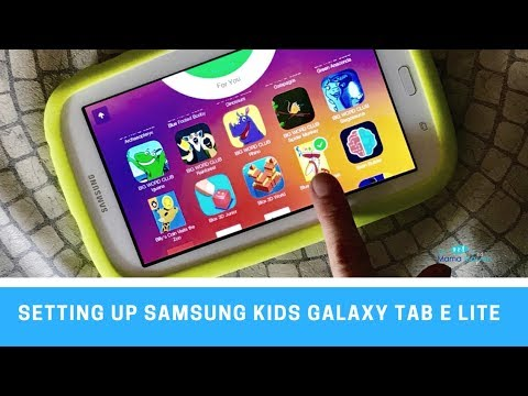 Setting up the Samsung Kids Galaxy Tab E Lite Tablet in Kids Mode
