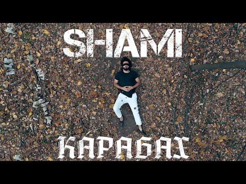 SHAMI - Карабах (Премьера клипа, 2020)