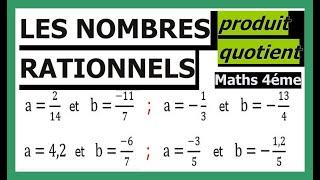 Maths 4ème - Les nombres rationnels Produit et Quotient Exercice 16