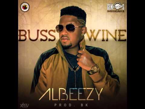 Albeezy - Buss A Wine (Prod. BK) (видео)