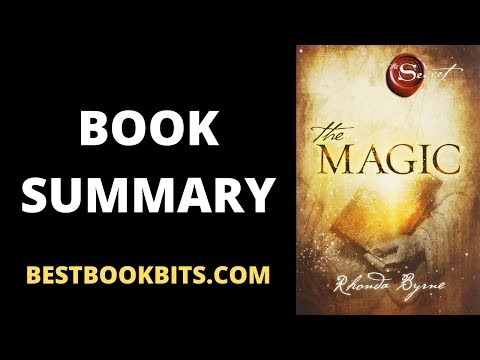 Book Summary of The Magic | Author Rhonda Bryne