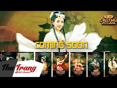 Trailer Bí Mật Cao Thủ Võ Lâm - Nhóm Hài Thu Trang - Thời lượng: 2 phút, 47 giây.