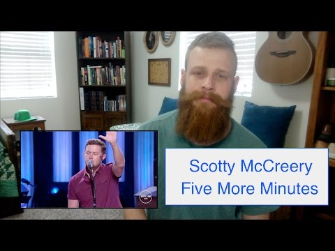 Video Scotty McCreery - Five More Minutes | Reaction download in MP3, 3GP, MP4, WEBM, AVI, FLV January 2017