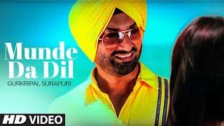 Munde Da Dil Gurkripal Surapuri New Punjabi Song | Young Beats