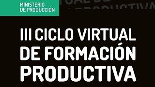 Ciclo de Formación productiva: Bloque II - Buenas prácticas frutíhorticolas: conceptos y normativas