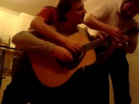 3 guys 1 guitar - After two bottles of whiskey...