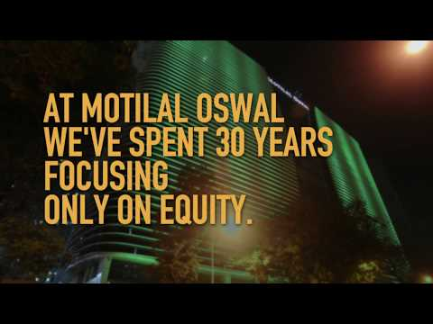 Motilal Oswal-Think Equity. Think Motilal Oswal