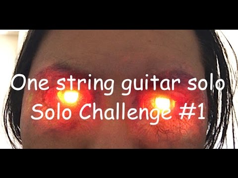 One string guitar solo - Solo Challenge #1
