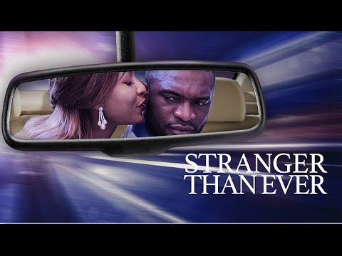Stranger Than Ever - Latest 2017 Nigerian Nollywood Drama Movie (10 min preview)