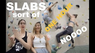 One Hour to Climb: SLABS (mostly overhang tho) by Bouldering DabRats