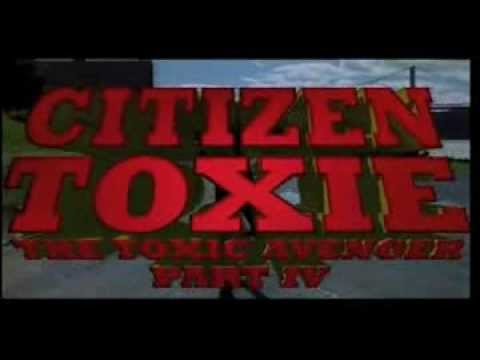 Citizen Toxie: The Toxic Avenger Part IV (2000).