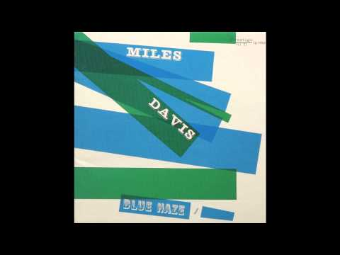 Miles Davis - I'll Remember April - Blue Haze - 1954 (видео)