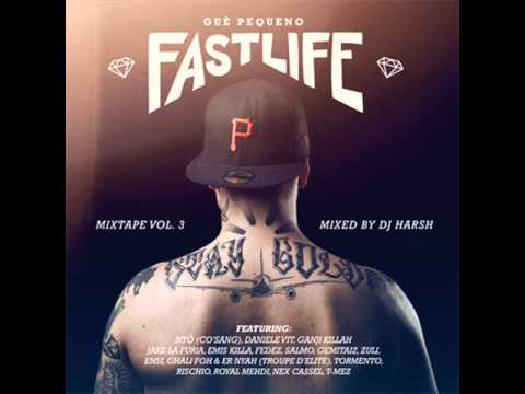 XXX PT.3 GUE PEQUENO FT NEX CASSEL FASTLIFE VOL.3