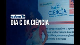 Programa ADURN TV 106 - Dia C da Ciência