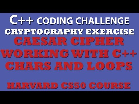C++ Programming Challenge: Caesar Cipher (Working With C++ Chars) (CS50 Pset2)