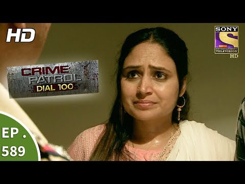 gratis download video - Crime Patrol Dial 100 - क्राइम पेट्रोल - Death of Humanity Part 2- Ep 589 - 29th August, 2017
