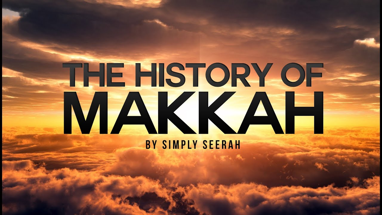 The History of Makkah – 3D Cinematic Version