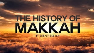 The History of Makkah - 3D Cinematic Version full download video download mp3 download music download