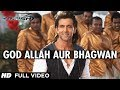 """God Allah Aur Bhagwan Krrish 3"" Full Video Song 