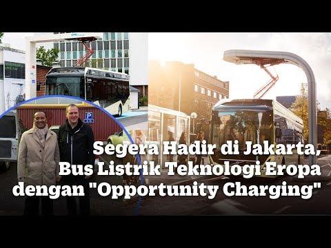 Segera Hadir di Jakarta, Bus Listrik Teknologi Eropa dengan