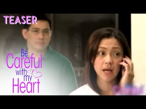 "TUESDAY SA ""BE CAREFUL WITH MY HEART"" :)"