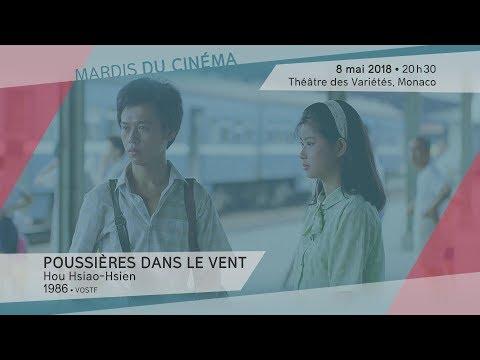"""""""POUSSIÈRES DANS LE VENT"""" de Hou Hsiao-hsien - Mardi 8 mai 2018, 20h30, Théâtre des Variétés"""
