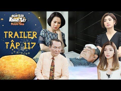 Ngôi sao khoai tây | trailer tập 117: Cả nhà hoảng hốt khi ông nội bỗng chân tay lạnh ngắt rồi ngất - Thời lượng: 77 giây.