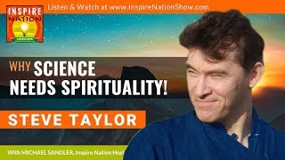 A screenshot of 'Why Science Needs Spirituality – Interview with Inspire Nation' video, with Steve Taylor