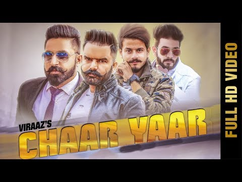 Video songs - CHAAR YAAR  (FULL VIDEO)  VIRAAZ  New Punjabi Songs 2018  AMAR AUDIO