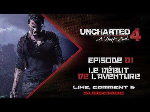 [FR] Uncharted 4 : A Thief's End - Episode 1 - Le début de l'aventure ! [Full HD 1080P]