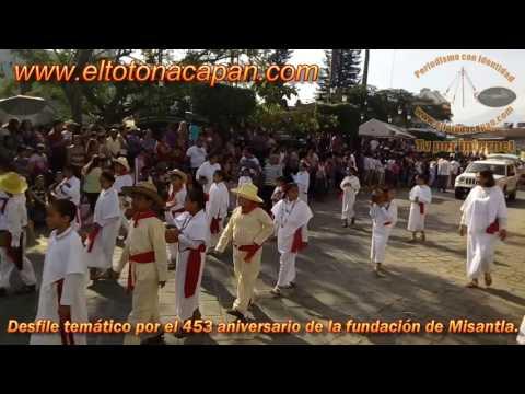 Desfile temático por el 453 aniversario de la fundación de Misantla