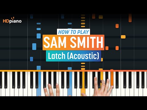 Latch (Acoustic) - Sam Smith video tutorial preview