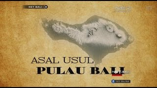 Download Video BALI STORY | ASAL USUL PULAU BALI | NET. BALI MP3 3GP MP4