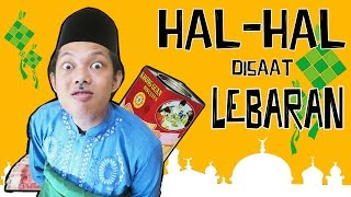 Video HAL - HAL DISAAT LEBARAN MP3, 3GP, MP4, WEBM, AVI, FLV Juni 2018