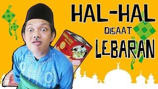 Video HAL - HAL DISAAT LEBARAN MP3, 3GP, MP4, WEBM, AVI, FLV Oktober 2017