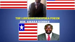 LIBERIAN DIASPORA FORUM With Hon. Amara A. Konneh