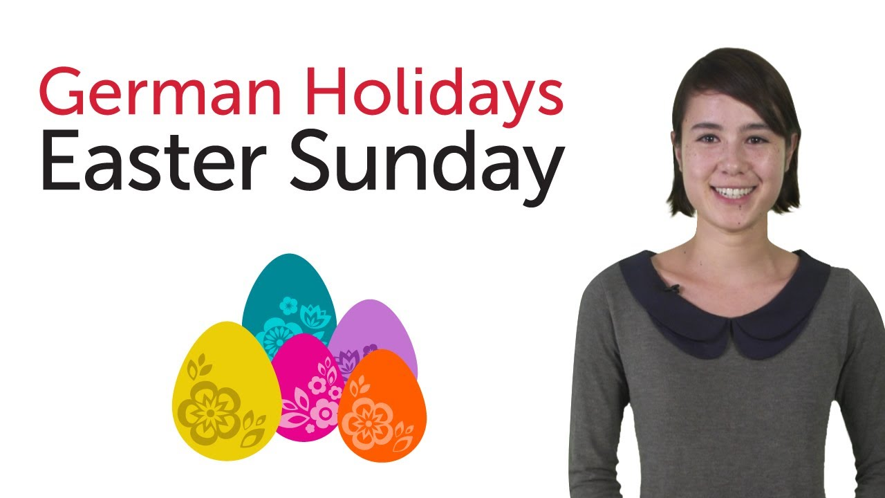 Learn German Holidays – Easter Sunday
