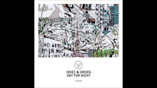Inxec & Droog - Day For Night