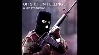 OH SHIT I'M FEELING IT (Better Audio)