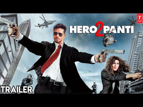 Heropanti 2 Trailer | Tiger Shroff | Kriti Sanon | Vidyut Jammwal | Sajid Nadiadwala
